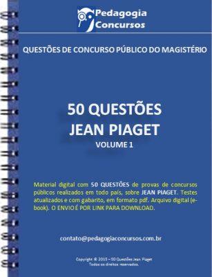 Capa JeanPiaget 307x400 - 07 questões sobre o Piaget todas com gabarito e um gráfico no final.