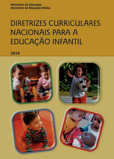 Diretrizes Curriculares Nacionais da Educação Infantil