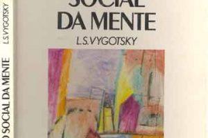 A Formação Social da Mente - Vygotsky