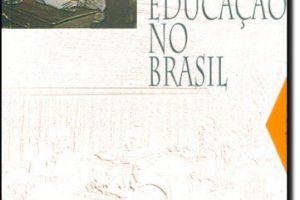 Historia da Educação no Brasil - Otaíza de Oliveira Romanelli
