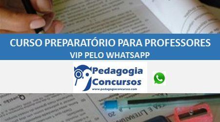 CURSO PREPARATÓRIO PARA PROFESSORES VIP PELO WHATSAPP - EDITAL DEFINIDO PELO ALUNO